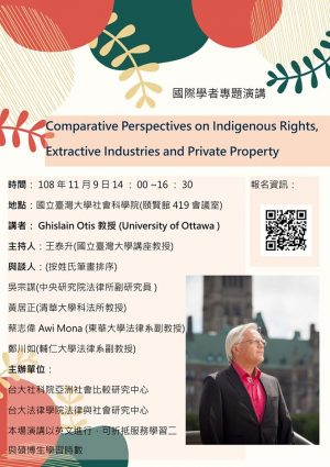 Speech: Comparative Perspectives on Indigenous Rights, Extractive Industries and Private Property